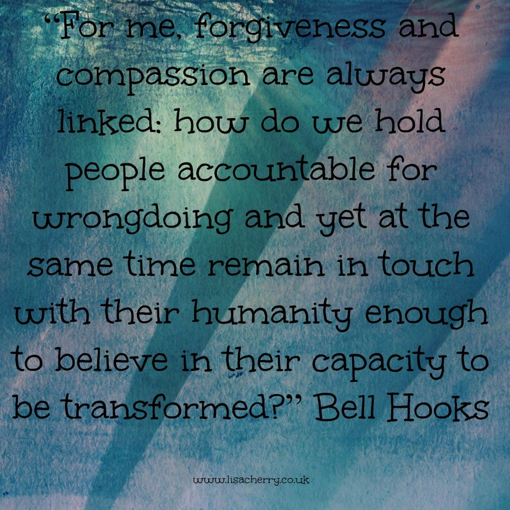 Bell Hooks forgiveness and compassion 1