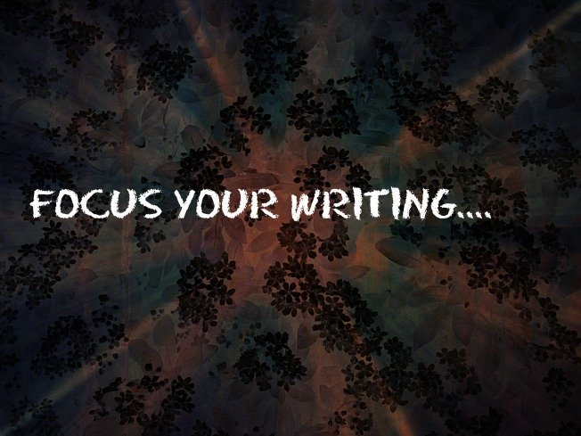 How To Be Focused With Your #Writing